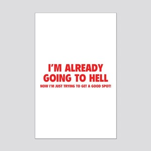 I'm already going to hell Mini Poster Print