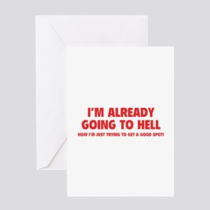I'm already going to hell Greeting Card
