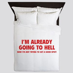 I'm already going to hell Queen Duvet