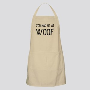 You Had Me At Woof Light Apron