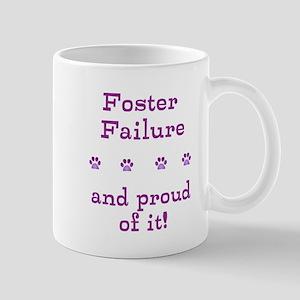 Foster Failure Mugs