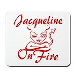 Jacqueline On Fire Mousepad