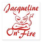 Jacqueline On Fire Square Car Magnet 3