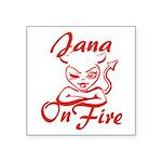 Jana On Fire Square Sticker 3