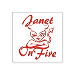 Janet On Fire Square Sticker 3