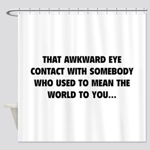Awkward Eye Contact Shower Curtain