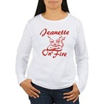 Jeanette On Fire Women's Long Sleeve T-Shirt