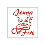 Jenna On Fire Square Sticker 3
