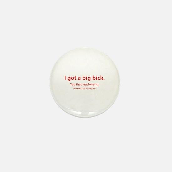 big bick Mini Button