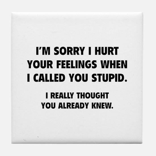I'm Sorry Tile Coaster