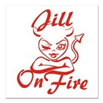 Jill On Fire Square Car Magnet 3