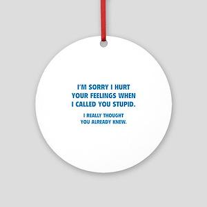 I'm Sorry Ornament (Round)