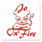 Jo On Fire Square Car Magnet 3