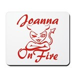 Joanna On Fire Mousepad