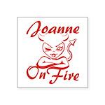 Joanne On Fire Square Sticker 3