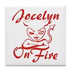 Jocelyn On Fire Tile Coaster