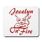 Jocelyn On Fire Mousepad