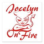 Jocelyn On Fire Square Car Magnet 3