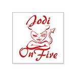 Jodi On Fire Square Sticker 3