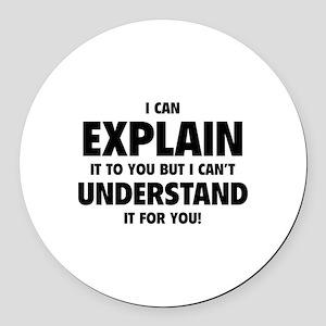 Explain Understand Round Car Magnet