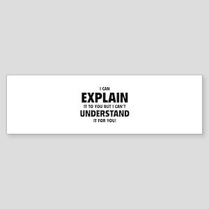 Explain Understand Sticker (Bumper)