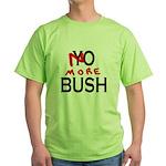 No More Bush Green T-Shirt