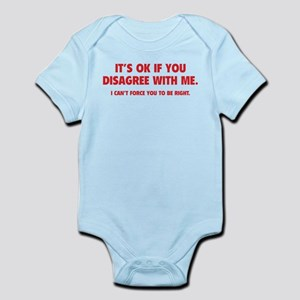Disagree with me Infant Bodysuit