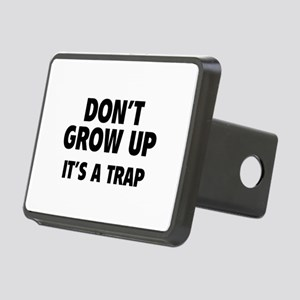 Don't grow up Rectangular Hitch Cover