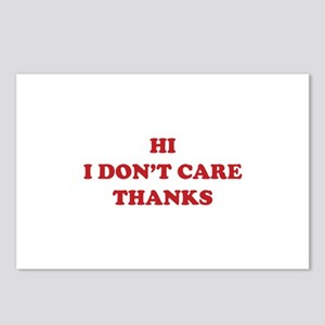 Hi I don't care Thanks Postcards (Package of 8)