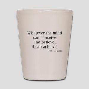 Napoleon Hill Quote Shot Glass