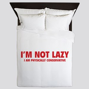I'm not lazy Queen Duvet