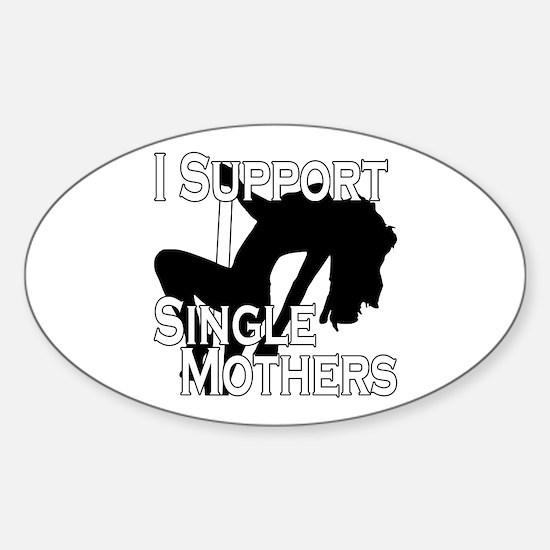 Single Mothers Sticker (Oval)