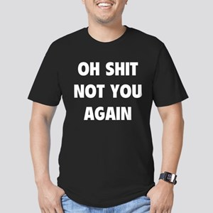 Not You Again Men's Fitted T-Shirt (dark)