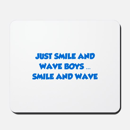 Smile and Wave Mousepad