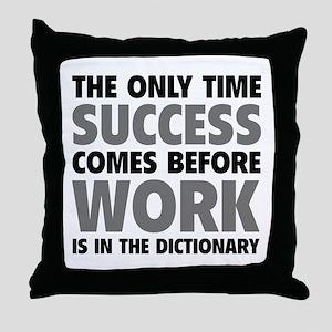 Succes Work Throw Pillow