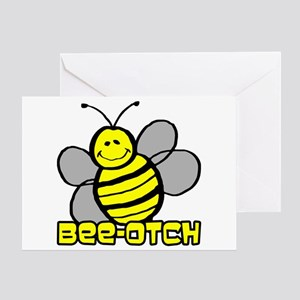 Beeotch Greeting Card