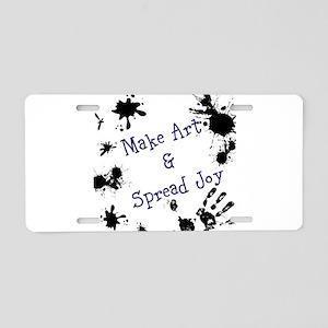 Make Art & Spread Joy Aluminum License Plate
