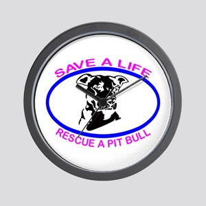 SAVE A LIFE RESCUE A PIT BULL Wall Clock