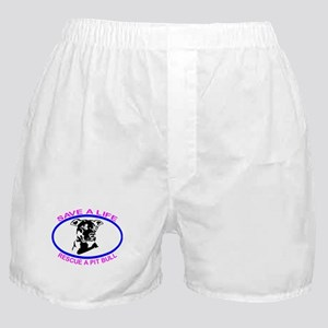 SAVE A LIFE RESCUE A PIT BULL Boxer Shorts
