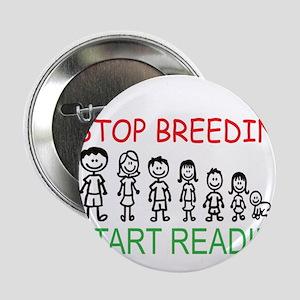 "Stop Breeding 2.25"" Button"