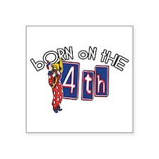 Born on the 4th Clown Square Sticker 3