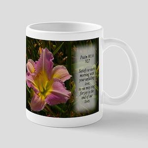 Psalm 90:14 Mug
