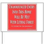 Lethal Force Yard Sign