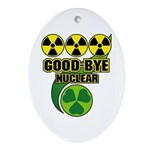 Good-bye Nuclear Ornament (Oval)