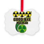 Good-bye Nuclear Picture Ornament