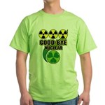 Good-bye Nuclear Green T-Shirt