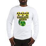 Good-bye Nuclear Long Sleeve T-Shirt