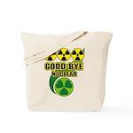 Good-bye Nuclear Tote Bag