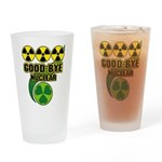 Good-bye Nuclear Drinking Glass