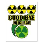 Good-bye Nuclear Small Poster